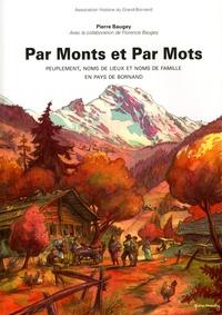 Pierre Baugey - Par monts et par mots - Peuplement, noms de lieux et noms de famille en pays de Bornand.