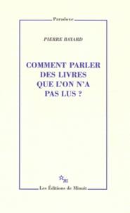 Google livres télécharger pdf télécharger gratuitement Comment parler des livres que l'on n'a pas lus ? RTF MOBI CHM par Pierre Bayard en francais