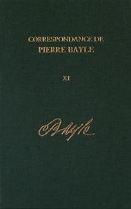 Pierre Bayle - Correspondance de Pierre Bayle - Tome 11, Août 1697 - décembre 1698, Lettres 1281-1405.