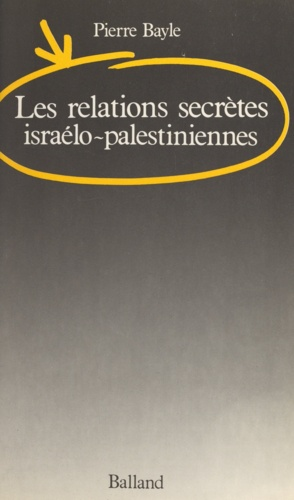 Les relations secrètes israélo-palestiniennes