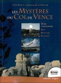 Pierre Beake - Les mystères du col de Vence - 30 ans d'investigations.