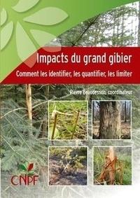 Impacts du grand gibier - Comment les identifier, les quantifier, les limiter.pdf