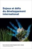 Pierre Beaudet et Paul Haslam - Enjeux et défis du développement international.