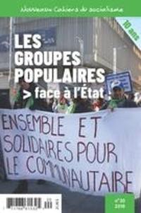 Pierre Beaudet et Mathilde Grandgonnet - Nouveaux Cahiers du socialisme  : Nouveaux Cahiers du socialisme. No. 20, Automne 2018 - Les groupes populaires face à l'État.