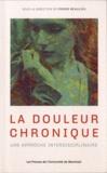 Pierre Beaulieu - La douleur chronique : une approche interdisciplinaire.