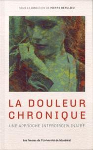 La douleur chronique : une approche interdisciplinaire - Pierre Beaulieu   Showmesound.org