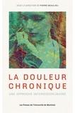Pierre Beaulieu - La douleur chronique.