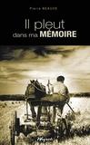 Pierre Beauve - Il pleut dans ma mémoire - Roman régional.