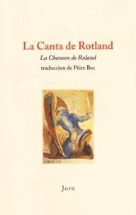Pierre Bec - La Canta de Rotland (La chanson de Roland) - Edition en occitan.