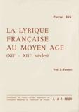 Pierre Bec - La Lyrique française au Moyen Age (XIIe-XIIIe siècles) - Contribution à une typologie des genres poétiques médiévaux Volume 2, Textes.