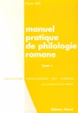 Pierre Bec - Manuel pratique de philologie romane - Tome 1, Italien, espagnol, portugais, occitan, catalan, gascon.