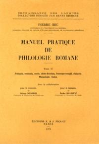 Manuel pratique de philologie romane - Tome 2, Français, roumain, sarde, rhéto-frioulan, francoprovençal, dalmate.pdf