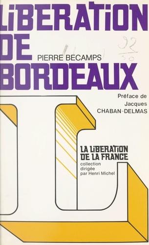 Libération de Bordeaux