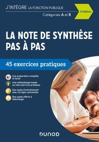 Pierre Beck - La note de synthèse pas à pas - 3e éd. - 45 exercices pratiques - Catégories A et B.