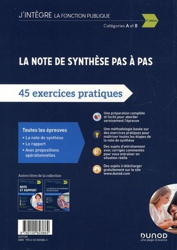 La note de synthèse pas à pas. 45 exercices pratiques, catégories A et B 3e édition