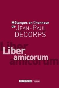 Pierre Becqué et Jean-Louis Bergel - Mélanges en l'honneur de Jean-Paul Decorps - Liber amicorum.