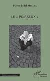 """Pierre Bedel Mbella - Le """"poisseux""""."""
