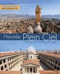Pierre Béhar - Marseille plein ciel - Prises de vue insolites en ballon.