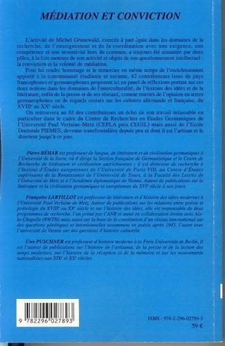 Médiation et conviction. Mélanges offerts à Michel Grunewald