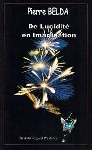 Pierre Belda - D'imagination en réalité.