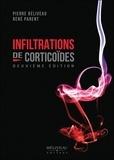 Pierre Béliveau et René Parent - Infiltrations de corticoïdes.
