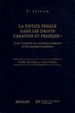 Pierre Béliveau et Jean Pradel - La justice pénale dans les droits canadien et français - Etude comparée d'un système accusatoire et d'un système inquisitoire.