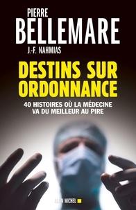 Histoiresdenlire.be Destins sur ordonnance - 40 histoires où la médecine passe du meilleur au pire Image