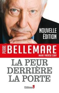 Pierre Bellemare - La peur derrière la porte.
