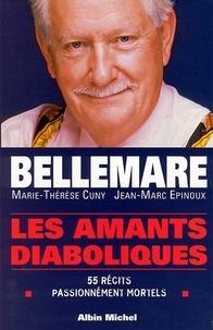 Pierre Bellemare et Pierre Bellemare - Les Amants diaboliques - 55 récits passionnément mortels.