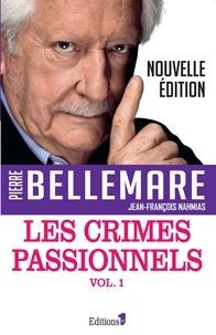 Pierre Bellemare - Les Crimes passionnels vol. 1.
