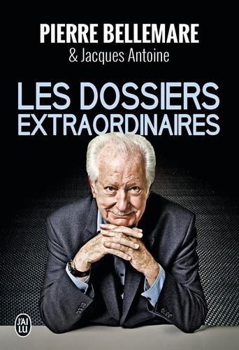 Pierre Bellemare - Les dossiers extraordinaires - L'intégrale.