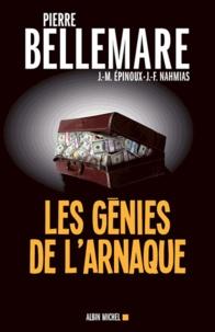Pierre Bellemare et Pierre Bellemare - Les Génies de l'arnaque - 80 chefs-d'oeuvre de l'escroquerie.