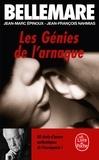 Pierre Bellemare - Les génies de l'arnaque - 80 chefs-d'oeuvre de l'escroquerie.