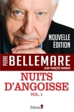 Pierre Bellemare et Jean-François Nahmias - Nuits d'angoisse Tome 1 : .