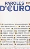 Pierre Bellon et Daniel Bernard - Paroles d'euro - Entretiens.