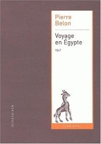Pierre Belon - Voyage en Egypte.