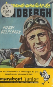 Pierre Belperron et Dino Attanasio - La grande aventure de Lindberg.