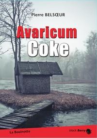 Pierre Belsoeur - Avaricum Coke.