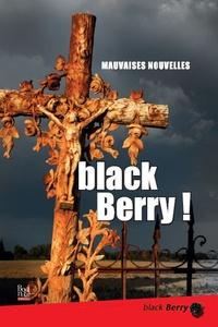 Pierre Belsoeur et Yvan Bernaer - Black Berry ! - Mauvaises nouvelles.
