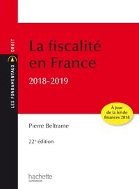 Pierre Beltrame - Les Fondamentaux - La fiscalité en France 2018-2019.