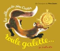 Pierre Belvès et Natha Caputo - Roule galette....