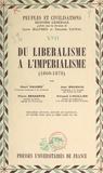 Pierre Benaerts et Henri Hauser - Du libéralisme à l'impérialisme : 1860-1878.