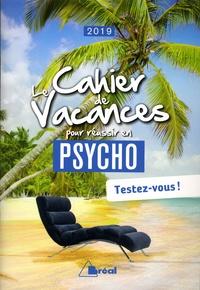 Pierre Benedetto - Le cahier de vacances pour réussir en 1re année de psycho.