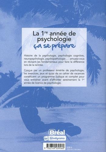 Le cahier de vacances pour réussir en psycho. Testez-vous !  Edition 2020