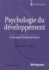 Pierre Benedetto - Psychologie du développement - Concepts fondamentaux.