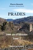 Pierre Benoist - Prades, 1000 ans d'histoire.