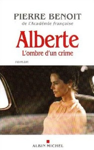 Pierre Benoit - Alberte.