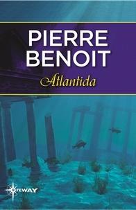 Pierre Benoit - Atlantida.