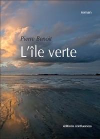 Pierre Benoit - L'île verte.