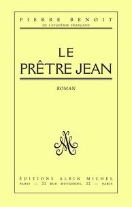 Pierre Benoit et Pierre Benoît - Le Prêtre Jean.